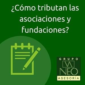 tributación de asociaciones y fundaciones