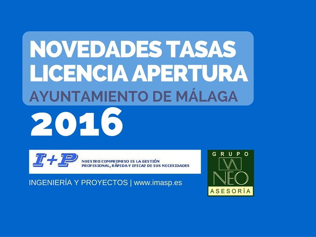 Licencia de Apertura: Novedades Tasas 2016 Ayto. Málaga