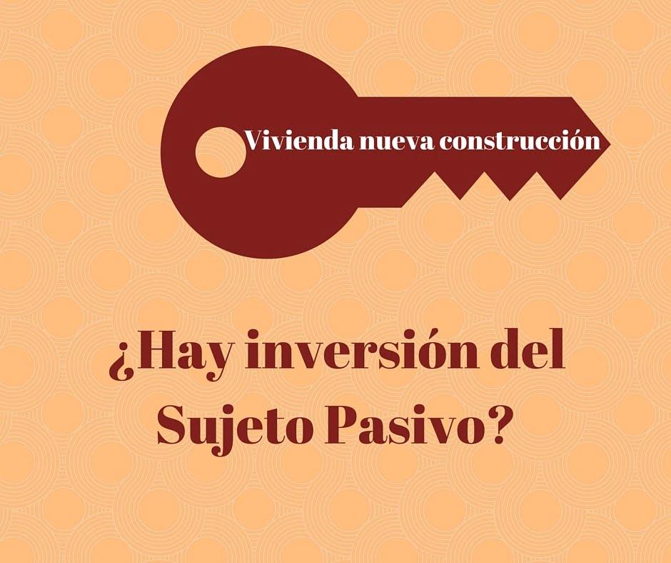 Inversión del sujeto pasivo en construcción ¿Qué es y en qué consiste?