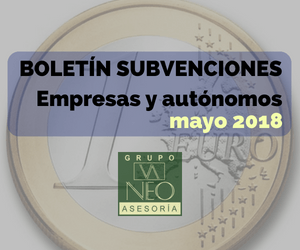 Subvenciones empresas y autónomos Andalucía | MAYO 2018