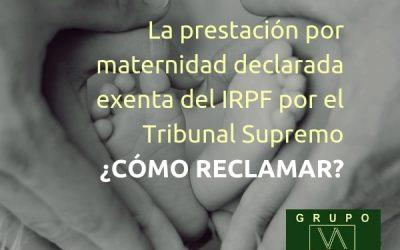 Prestación de maternidad declarada exenta del IRPF por el Tribunal Supremo. ¿Cómo reclamar?
