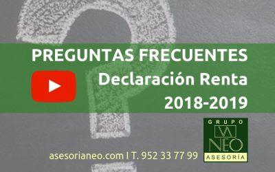 Preguntas frecuentes Renta 2018-2019. (Vídeos)