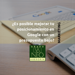 mejorar_posicionamiento_google_con_bajo_presupuesto