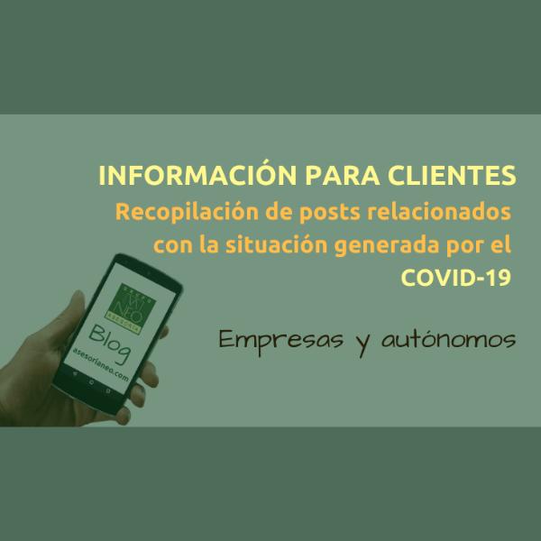 Información para clientes [empresas y autónomos]: Recopilación posts sobre COVID-19