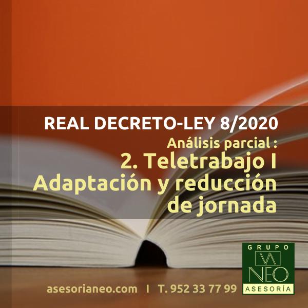 real-decreto-ley-8-2020-analisis-parcial-2-teletrabajo-adaptacion-reduccion-jornada