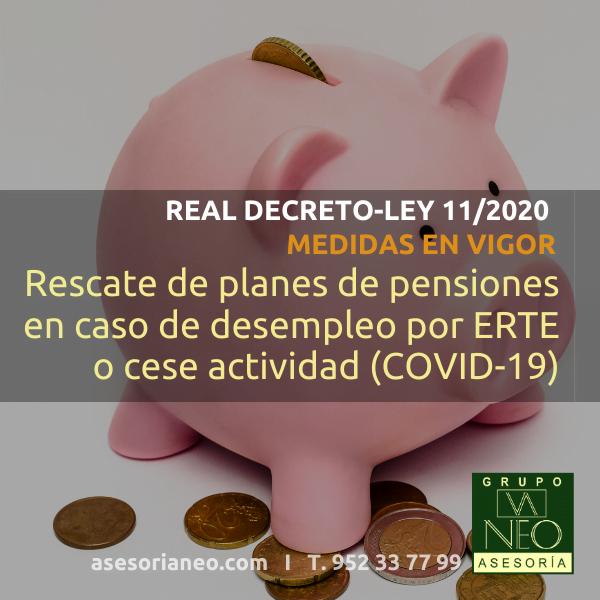 Rescate de planes de pensiones en caso de desempleo por ERTE o cese actividad (COVID-19)
