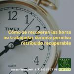 Cómo se recuperan las horas no trabajadas durante el permiso retribuido recuperable