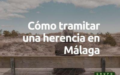 Cómo tramitar una herencia en Málaga