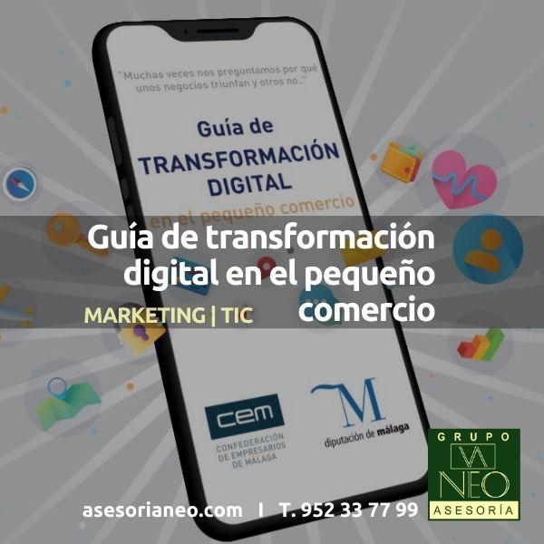 guia-transformacion-digital-pequeno-comercio-cem-confederacion-empresarios-malaga-y-diputacion-malaga-2020
