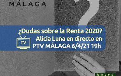 ¿Dudas sobre la renta 2020? Te las resolvemos en PTV Málaga