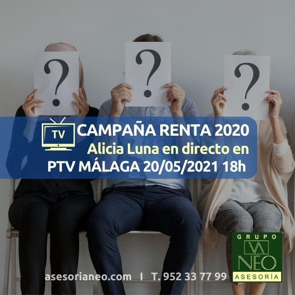 Campaña Renta 2020 en PTV con Alicia Luna (20/05/2021 18h)