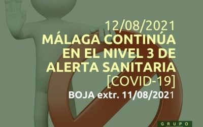 Málaga continúa en el nivel 3 de alerta sanitaria (12/08/2021)